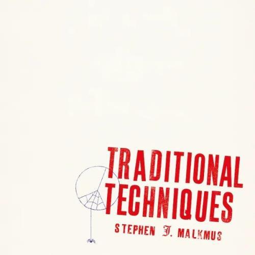 Stephen J. Malkmus — Traditional Techniques (2020) FLAC