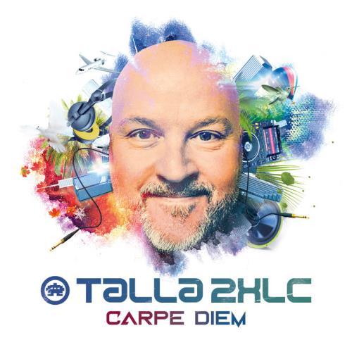 Talla 2XLC — Carpe Diem [2CD] (2021) FLAC