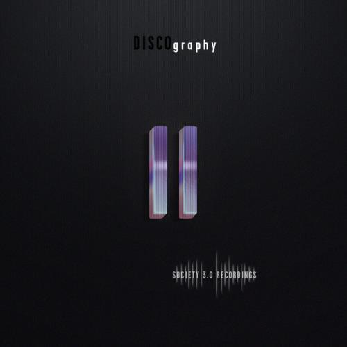 Society 3.0 Recordings: Discography II (2021)
