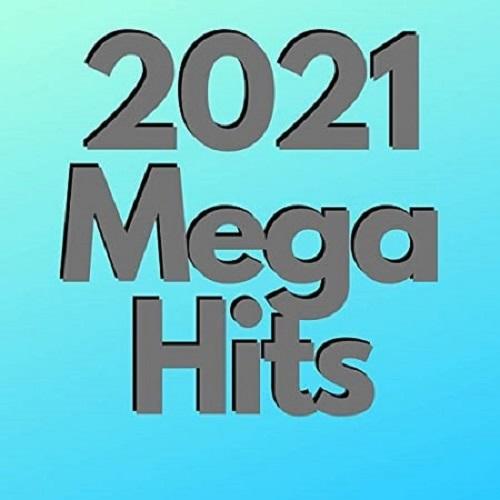 2021 Mega Hits (2021)