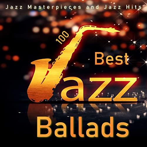 100 Best Jazz Ballads (2020)