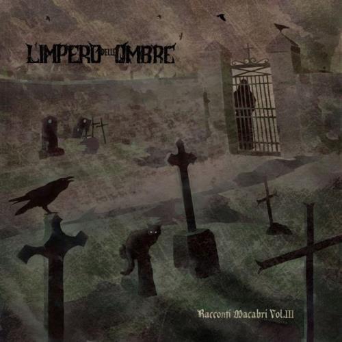 L'Impero Delle Ombre — Racconti Macabri Vol. III (2020) FLAC