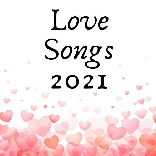 Love Songs 2021 (2021)