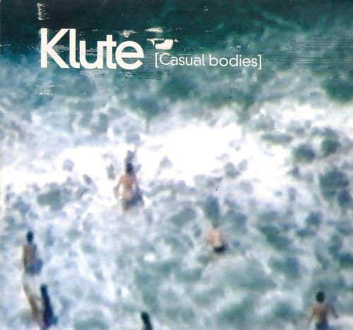 Klute — Casual Bodies (2021)