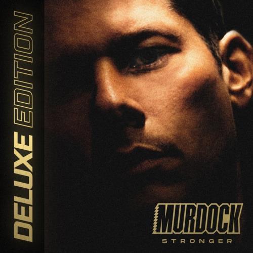 Murdock — Stronger (Deluxe Edition) (2021)