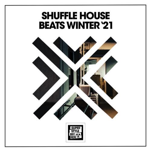 Shuffle House Beats Winter '21 (2021)