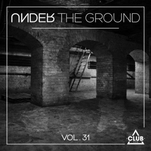 Under The Ground, Vol. 31 (2021)
