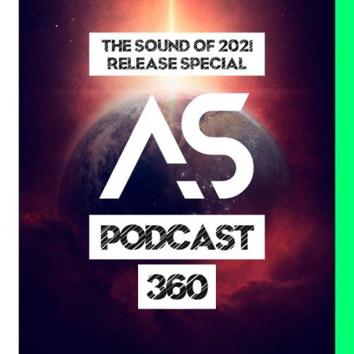 Addictive Sounds — Addictive Sounds Podcast 360 (2021-02-05)