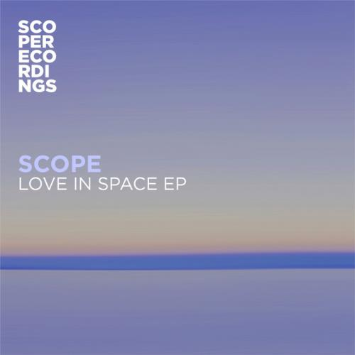 Scope — Love In Space EP (2021)