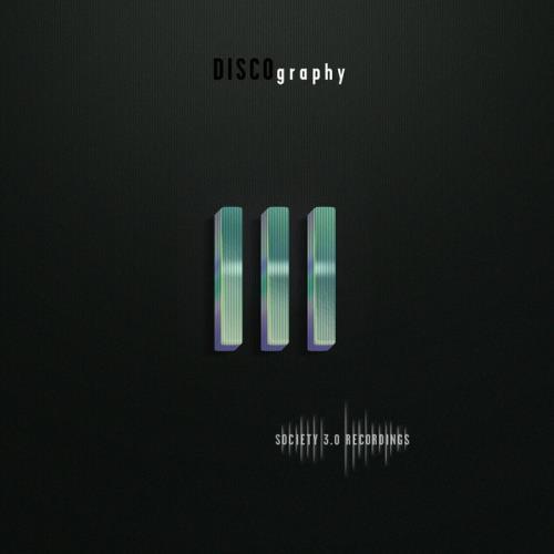 Society 3.0 Recordings: Discography III (2021)