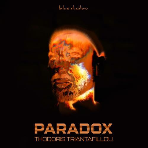 Thodoris Triantafillou — Paradox (2021)