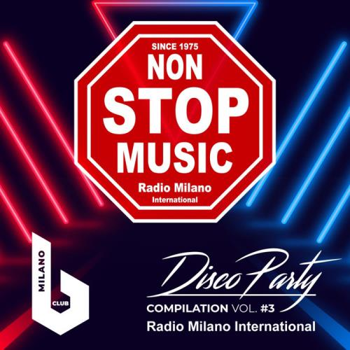 Radio Milano International Disco Party Vol 3 (2021)