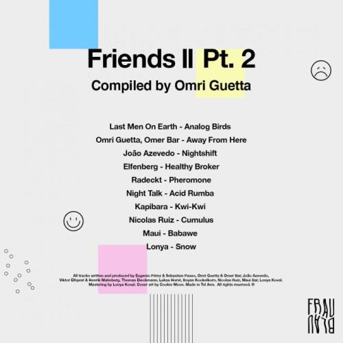 Friends 2, Pt. 2 (Compiled By Omri Guetta) (2021)