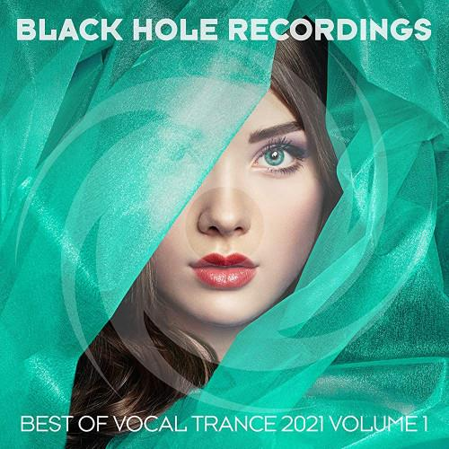 Black Hole Recordings Presents Best Of Vocal Trance 2021 Vol 1 (2021)