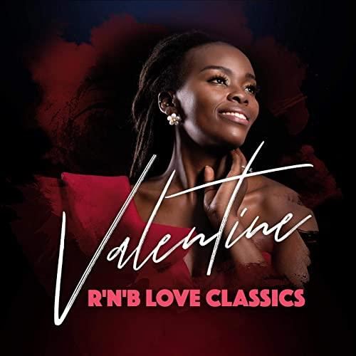 Valentine R'N'B Love Classics (2021)