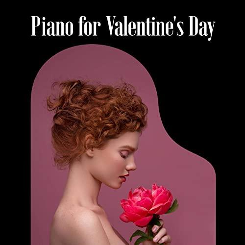 Piano for Valentine's Day (2021)