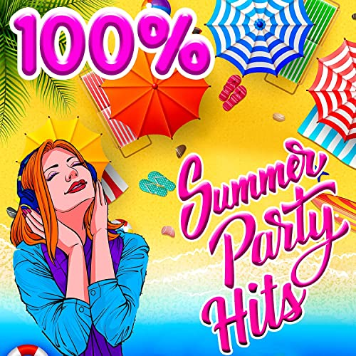 100 % Summer Party Hits (2021)