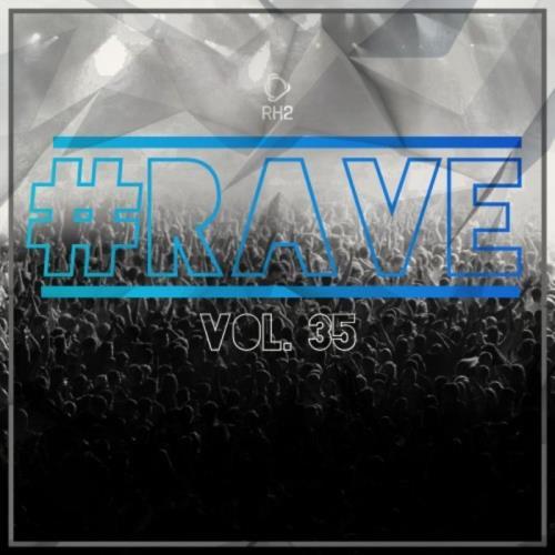 #Rave, Vol. 35 (2021)