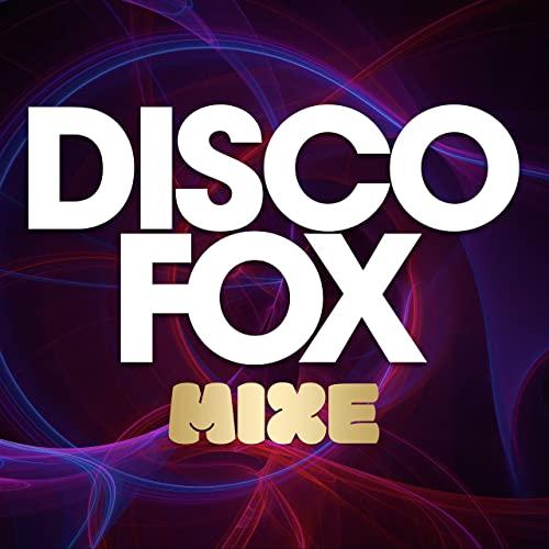 Disco Fox Mixe (2021)