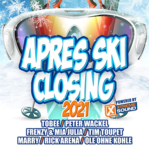 Apres Ski Closing 2021 (Powered By Xtreme Sound) (2021)
