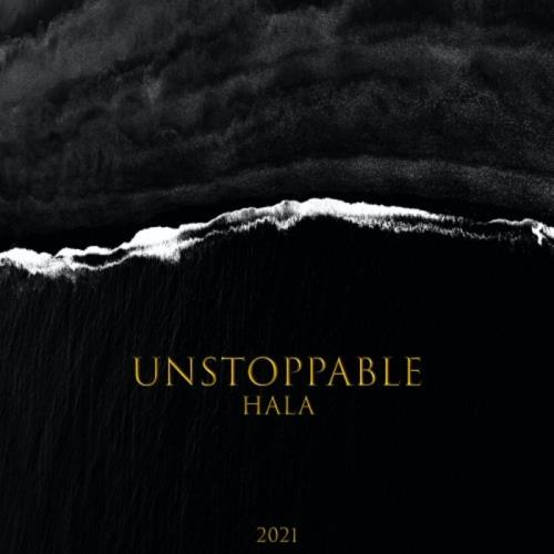 Hala — Unstoppable (2021)