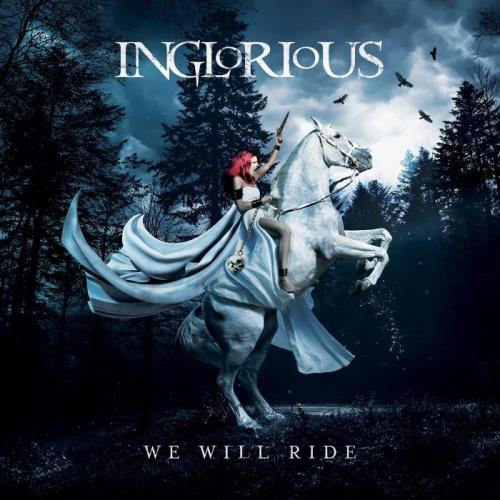 Inglorious — We Will Ride (2021)