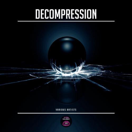 Kira Music — Decompression (2021)