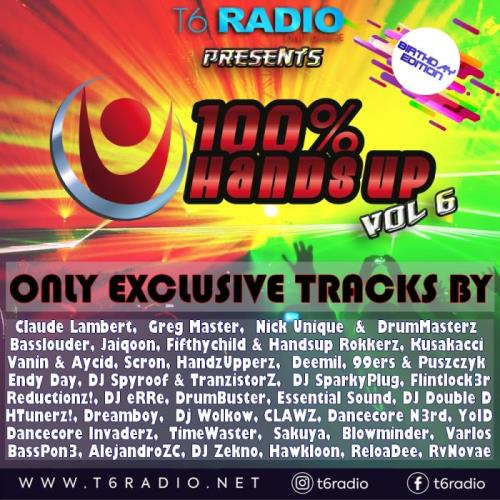 T6radio.net Presents 100% Hands Up Vol, 6 (2021)