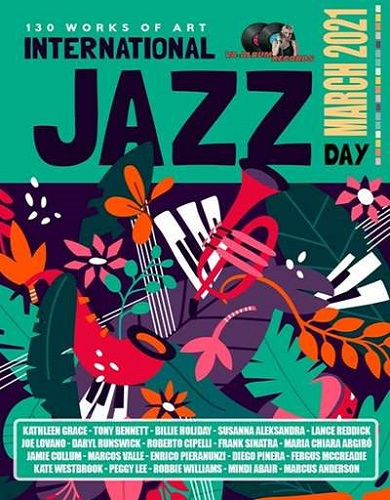 International Jazz Day: March Release (2021)