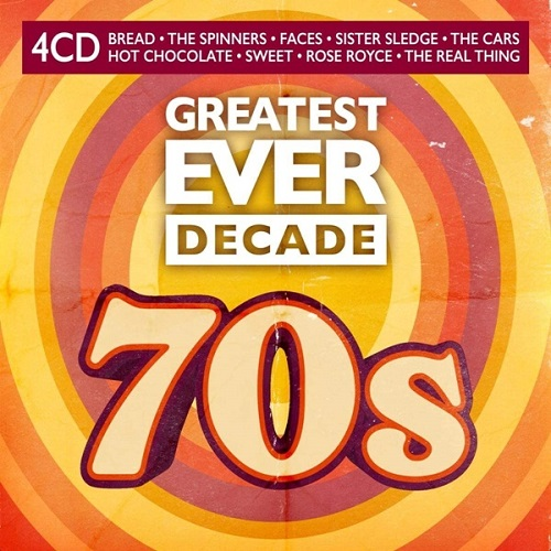 Greatest Ever Decade The Seventies (4CD) (2021)