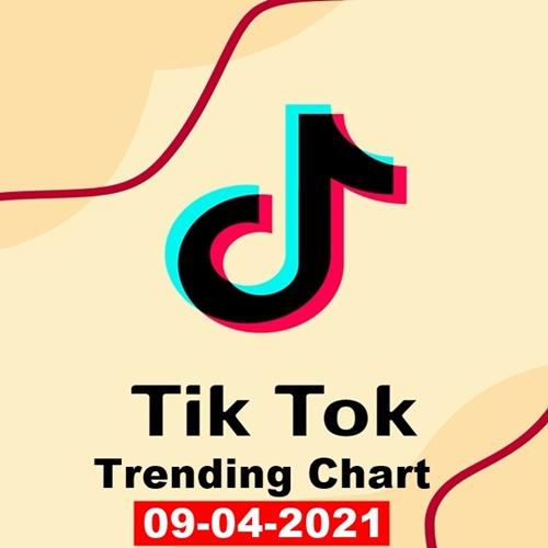 TikTok Trending Top 50 Singles Chart 09.04.2021 (2021)