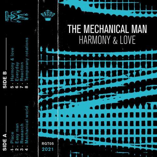 The Mechanical Man — Harmony & Love (2021)