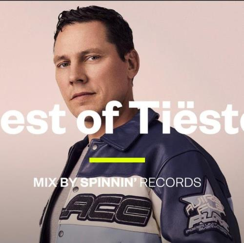 SPINNIN' — Best of Tiësto (2021-05-09)
