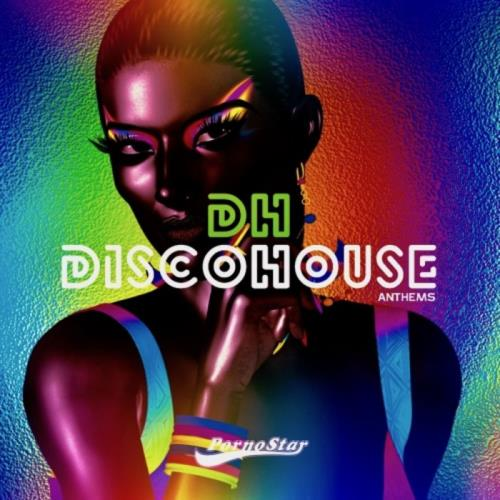PornoStar — Disco House Anthems (2021)